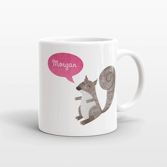 Custom Name Mug, Squirrel Mug, Personalized Mug, Unique Coffee Mug, Office Mug, Best Friend Gift, Birthday Gift, Cute Animal Lover Gift