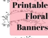 """Printable Floral Banner Stickers- 3.5"""" x 5.5"""""""