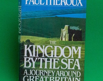 1983 Rare 1st Edition Hardcover Book, Kingdom By The Sea By Paul Theroux