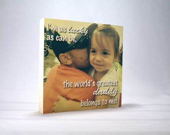 FATHER'S DAY Gift for DADDY: Dad Birthday Gift, Photo Block, Papa Gift, Photo Block, Wood Block Print, Greatest Dad Gift, Gift from Kids