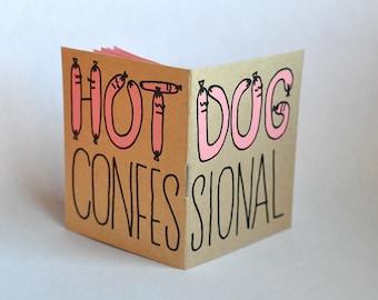 Zine - Hot Dog Confessional Zine Screen Print Book