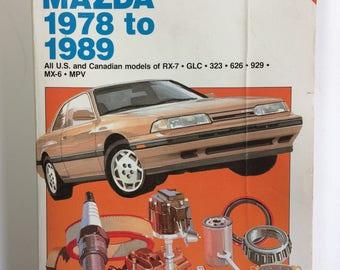Mazda 1978-89 RX7 GLC 323 626 929 MX6 MPV Chilton Repair Manual Book 6981