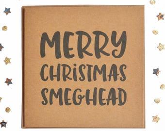 Merry Christmas Smeghead Card, Funny Christmas Card, Rustic Christmas Card, Hipster Card, Joke Card