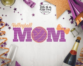 Volleyball Mom svg, Volleyball Shirt svg, Volleyball Cut Files, Volleyball Love svg, Volleyball svg, Cut Files for Silhouette for Cricut