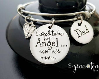 Memorial Bracelet, I Used to be His Angel Now Hes Mine, In Memory Of, Remembrance Jewelry, Loss of Father, Daughter Daddy Angel