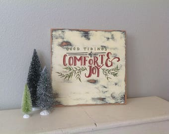 16x16 Good Tidings of Comfort & Joy -hand painted wooden Christmas Sign -mantle decor/vintage Christmas sign/rustic distressed farmhouse