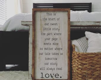 This Is The Start Of Our Sweet Little Story // Painted Wood Sign // Rustic // Wedding // Anniversary // Farmhouse Decor // Love Quote