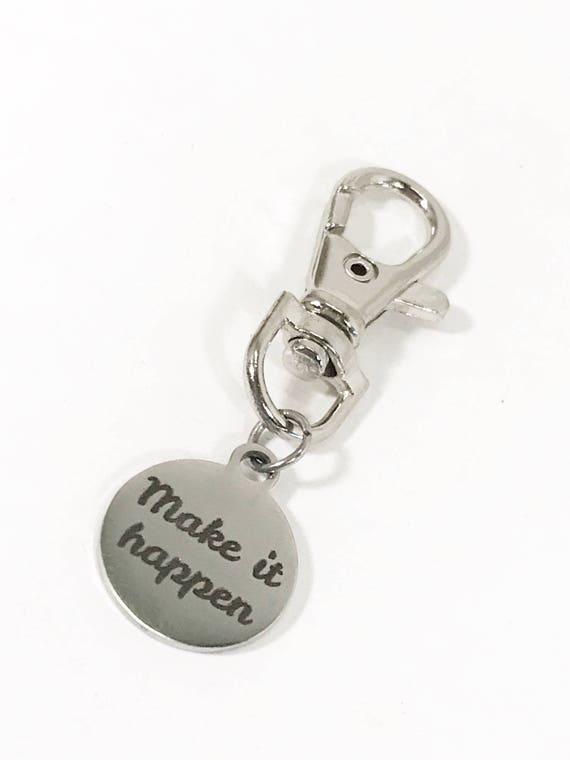 Encouragement Gift, Make It Happen Zipper Pull, Backpack Charm, Purse Charm, Planner Charm, Make It Happen Success Charm, Motivational Gift