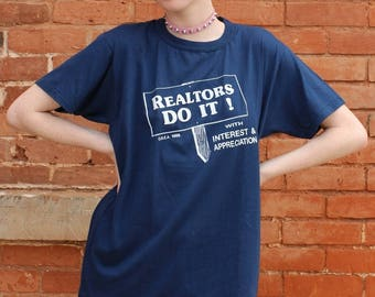 Realtors Do It With Interest and Appreciation Vintage 1980s T-Shirt