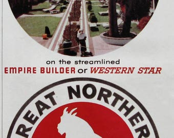 1953 California & Pacific Northwest Travel Ad - Great Northern Railway - Empire Builder, Western Star Train, Mountain Goat Logo