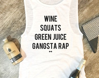 Wine Squats Green Juice Gangsta Rap Tank, Womens Workout Tank, Fitness Tank, Gym Tank, Muscle Tank, Weights, Wellness, Health, Vibes, Toned