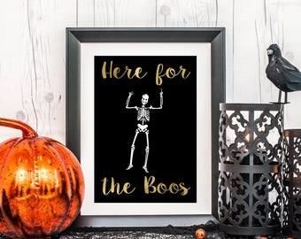 Here for the Boos Halloween Art, Skeleton Art, Halloween Party Printable, Halloween Decor, Halloween Home Decor, Here for the Booze, 8x10