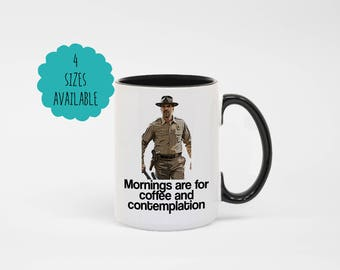 """Stranger Things - Chief Hopper - """"Mornings are for Coffee & Contemplation"""" Coffee Mug"""