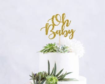 OH BABY - CAKE topper - glitter / baby shower / party decoration