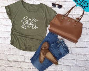 Love Never Fails Handlettered Dolman Shirt, Tee