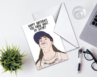 Birthday Card, We're The Millers Inspired Birthday Card, No Ragrets Know What I'm Saying Funny Birthday Greeting Card, Happy Birthday Card