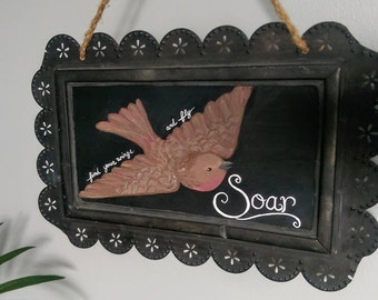 Hand Painted Chalkboard Bird Sign Soar Fly High