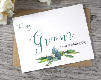 TO MY GROOM on our Wedding Day Card, To My Groom Card, Groom Card from Bride, Bride Card to Groom, Groom Gift from Bride, Greenery Wedding