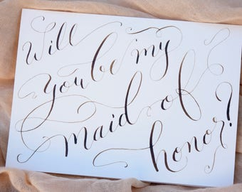 Hand calligraphed will you be my maid of honor card   Maid of honor invitation card  Maid of honor proposal card   Maid of honor invite card