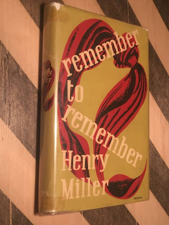 Remember to Remember by Henry Miller (1952) first edition