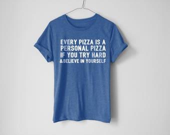 Pizza Shirt - Pizza Tees - Fitness Shirt - Gym Shirt - Funny Fitness Shirt - Pizza Lover Shirt - Tacos Shirt - Yoga Shirt