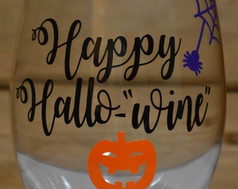 "Happy Hallo-""Wine"" Pumpkin Wine Glass! Halloween Wine Glass! Happy Halloween Wine Glass! Happy Halloween! Pumpkin Wine Glass!"