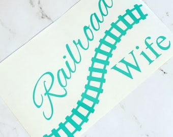 Railroad Wife Vinyl Decal