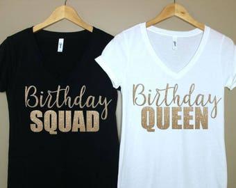 Birthday Queen Shirt- Birthday Squad Shirt- Its My Birthday- 30th Birthday Shirt- 20th Birthday Shirt-21st Birthday- 40th Birthday Shirt
