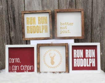 Holiday Wood Signs - Run Run Rudolf, Santa I can explain, better not pout, buck
