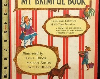 My Brimful Book: Favorite Poems of Childhood, Mother Goose Rhymes, Animal Stories