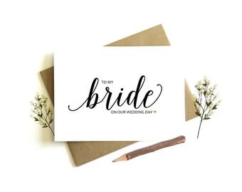 To My Bride on our Wedding Day Card - Wedding Day Card, To My Wife, Wife Wedding Card, Bride Wedding Day, To My Bride,  Bride Gift, Fiance