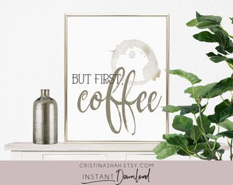But First Coffee Sign, Coffee Lovers Gift, Printable Art, But First Coffee Print, Coffee Station Sign, Kitchen Decor, Kitchen Signs