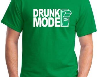 St Patricks Day Shirt, Drunk Mode Shirt, St Paddys Day Tee, Shamrock, Leprechaun, St Patricks Day Mens Drinking Shirt, Irish, Clover, Lucky
