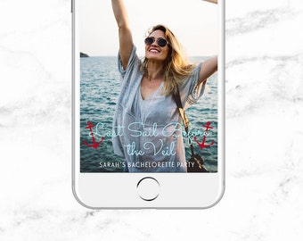 Last Sail Before the Veil Snapchat Filter | Nautical Bachelorette Party | Nautical Bride | Let's Get Nauti Bachelorette Party