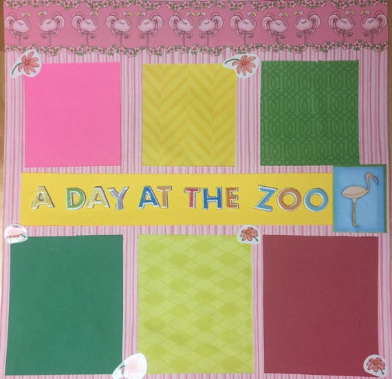 Scrapbooking: A Day At The Zoo, 12x12 Premade Pages
