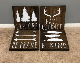 Rustic nursery signs / woodland nursery decor / be brave / be kind / have courage / explore