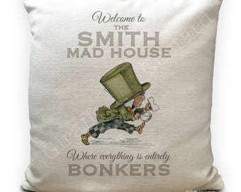 Alice in Wonderland Cushion Cover Personalised - Vintage Mad Hatter Bonkers Mad House Quote - 40cm - 16 inches