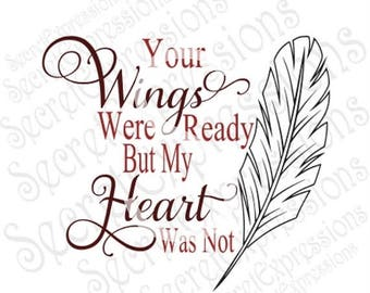 Find beauty in the small things svg inspirational svg for Your wings were ready but my heart was not tattoo
