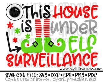 This house is under elf surveillance svg | elf surveillance svg | elf cam svg | funny Christmas svg | Teacher Christmas svg |elf cam clipart