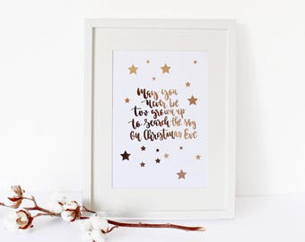 Real Rose Gold Foil Xmas Quote A4 Hand Lettered Print May You Never Be Too Grown Up To Search The Sky On Christmas Eve Typography Print Gift