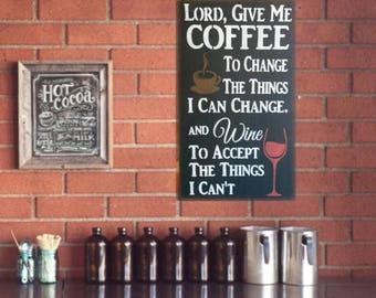 Coffee Wine Give Me Strength