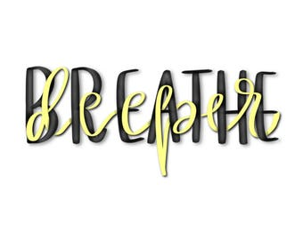 Breathe Deeper - PDF Download - 15x15 inches