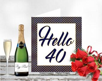 Birthday, Printable Cards, Greeting Cards,  40th Birthday Card Topper.  Print Yourself.  CU4CU