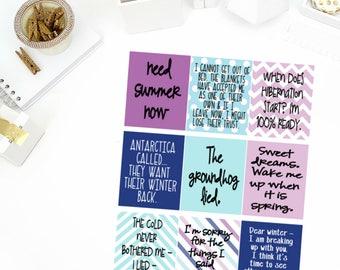 Funny Winter Quotes Planner Stickers! Perfect for your Erin Condren Life Planner, calendar, Paper Plum, Filofax!
