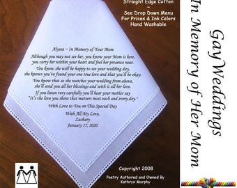 Gay Wedding ~ In Memory of the Bride's Mom  L509 Title, Sign & Date for Free!  Poem Printed Hankie Gay Wedding