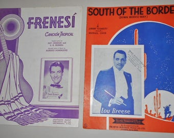 1939 1941 Sheet Music - 2 Pieces ~ Frenesi Cancion Tropical & South of The Border