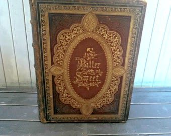 """Antique Book, """"Bittersweet, A Poem"""" by JG Holland, Red Brown Leather Binding, Gold Lettering, Published by Charles Scribner in 1867"""