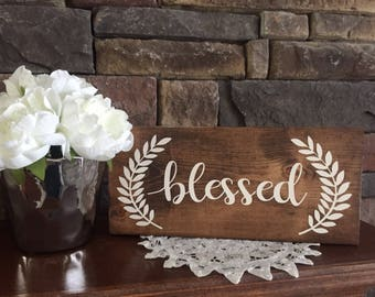 Blessed sign, farmhouse blessed sign, housewarming gift, rustic decor