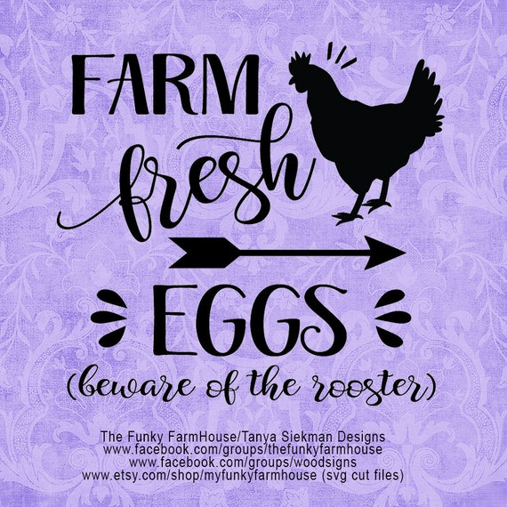 "SVG, & PNG - ""Farm Fresh Eggs - Beware of the Rooster"""