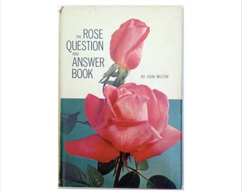 The Rose Question and Answer Book by John Milton